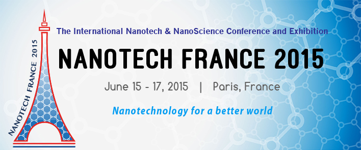 Nanotech France, 15-17 juin 2015, à Paris