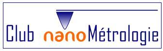 Sur votre agenda : 6èmes rencontres annuelles en nanométrologie