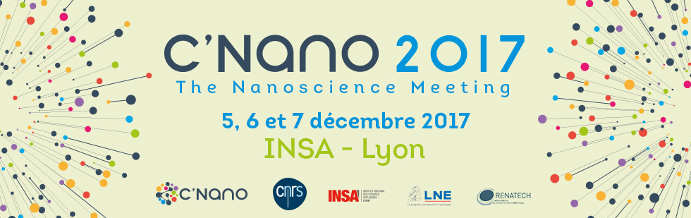 Colloque annuel C'Nano 2017, du 5 au 7 décembre